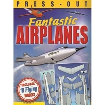 Press-Out Fantastic Airplanes