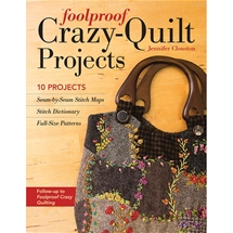 Foolproof Crazy Quilt Projects