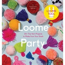 Loome Party - Tool Included