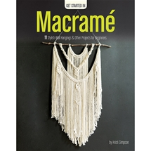 Get Started In Macrame