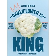 Cauliflower Is King Cookbook