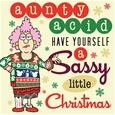 Aunty Acid - Have Yourself a Sassy Little Christmas_48616_0