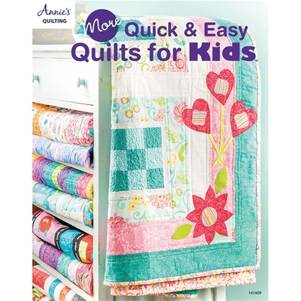 More Quick and Easy Quilts for Kids